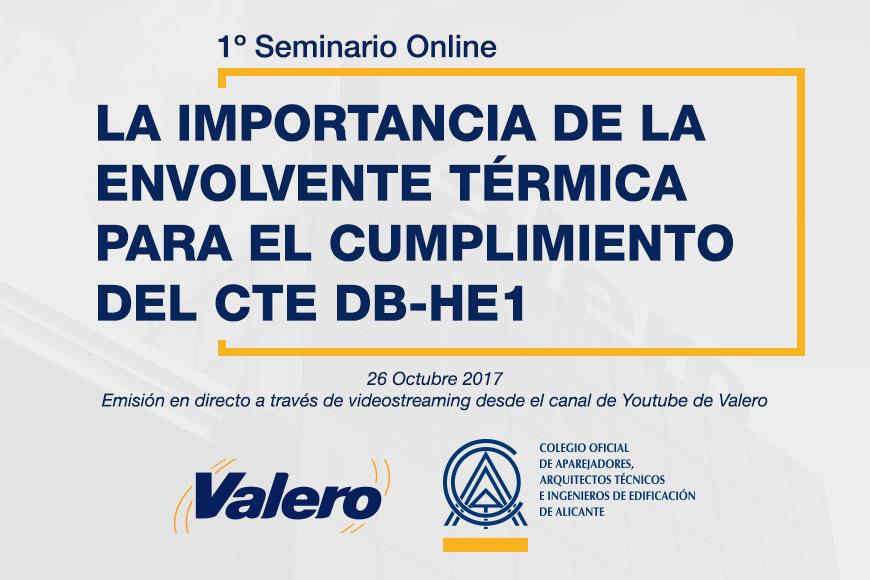 1º Seminario Online desde Valero para el Colegio de Aparejadores, Arquitectos Técnicos e Ingenieros de Edificación de Alicante