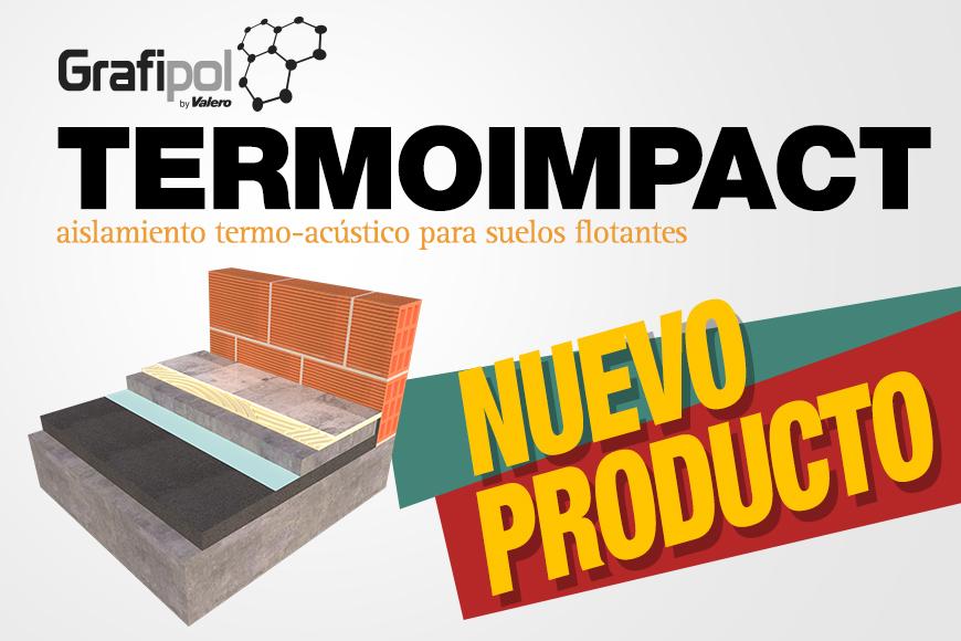 """Valero revoluciona el aislamiento en edificación con el lanzamiento del """"Grafipol Termoimpact"""""""